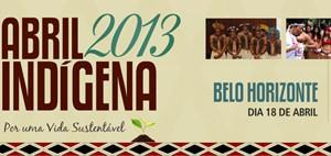 """5ª Edição do """"Abril Indígena"""" reúne 11 etnias na Assembleia Legislativa de Minas Gerais"""